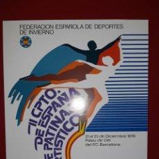 Coleccionismo deportivo: CARTEL II CAMPEONATO DE ESPAÑA DE PATINAJE ARTISTICO 1979. Lote 222596220