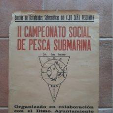 Collectionnisme sportif: CARTEL CAMPEONATO SOCIAL PESCA SUBMARINA CUDILLERO 1972 CLUB CAÑA PESCAMAR. Lote 222751160
