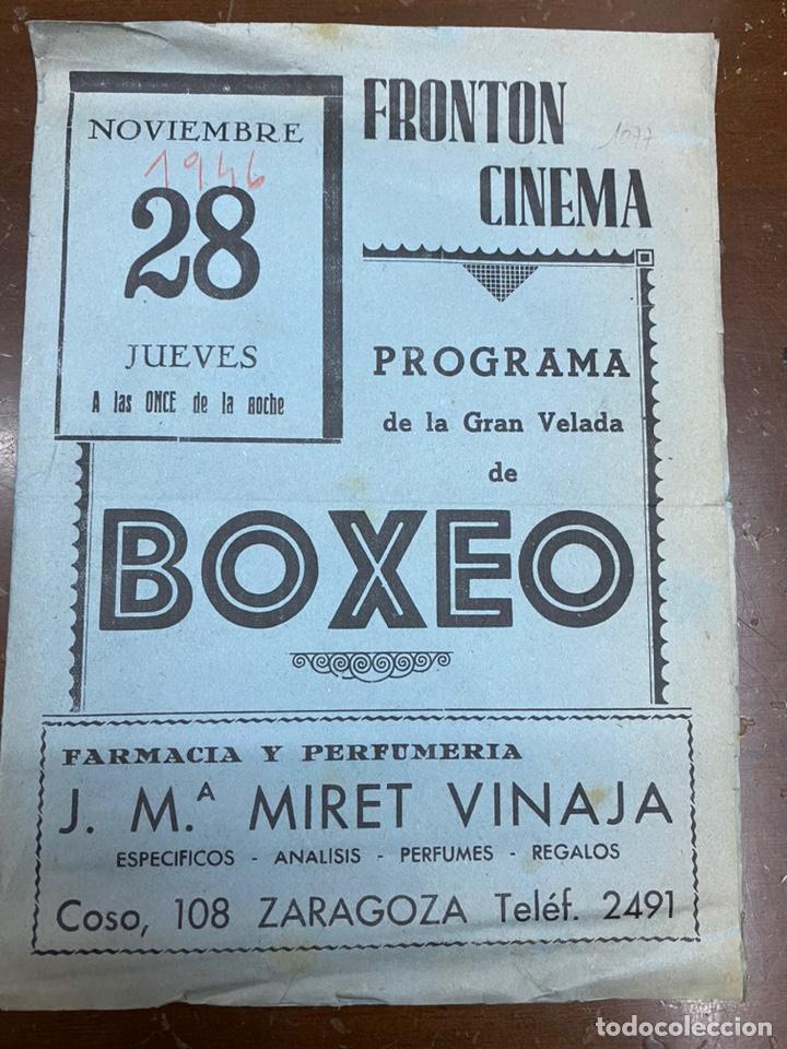 ZARAGOZA. 1946. PROGRAMA. BOXEO FRONTÓN CINEMA. PUBLICIDAD. 21,50X31,50 CM ABIERTO. (Coleccionismo Deportivo - Carteles otros Deportes)