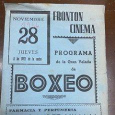 Coleccionismo deportivo: ZARAGOZA. 1946. PROGRAMA. BOXEO FRONTÓN CINEMA. PUBLICIDAD. 21,50X31,50 CM ABIERTO.. Lote 223501080