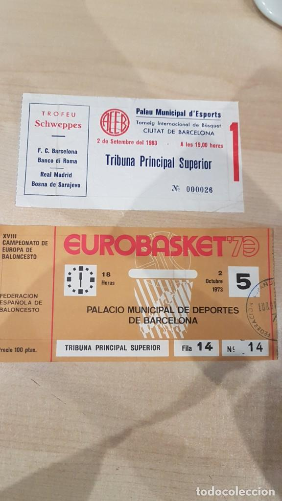 2 ENTRADAS TORNEO INTERNACIONAL DE BASQUET BARCELONA 1983 Y EUROBASKET 73 (Coleccionismo Deportivo - Carteles otros Deportes)