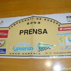 Coleccionismo deportivo: ADHESIVO RALLYE CANARIAS TROFEO EL CORTE INGLES EUROPA 2003 PRENSA PEGATINA GRAN FORMATO 43 X 22 CM.. Lote 224130291