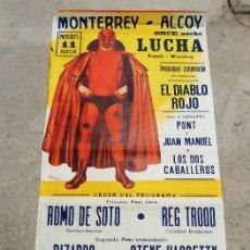 Coleccionismo deportivo: CARTEL LUCHA LIBRE MONTERREY - ALCOY 1965. NINO PIZARRO Y THE RED DEMON DIABLO ROJO. ILUSTR. RAGA ,. Lote 234753560