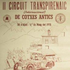 Coleccionismo deportivo: CARTEL ORIGINAL DEL 2º CIRCUIT TRANSPIRENAIC DE COTXES ANTICS DEL 78. ANTIC CLUB CAR DE CATALUNYA.. Lote 234974480