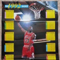 Coleccionismo deportivo: POSTER GIGANTE MICHAEL JORDAN CHICAGO BULLS - REVISTA FIBA BASKET - BALONCESTO NBA CALENDARIO 1992. Lote 240379740