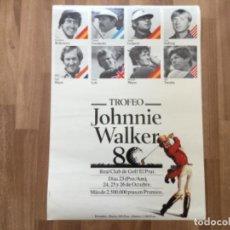 Coleccionismo deportivo: CARTEL TROFEO GOLF JOHNNIE WALKER CLUB EL PRAT SEVERIANO BALLESTEROS, ANGEL GLLARDO, GARY HALBERG. Lote 242106915