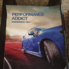 Coleccionismo deportivo: POSTER, CARTEL TOYO TIRES, PERFORMANCE ADDICT, PROXES TR1. Lote 243204905