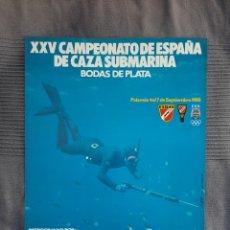 Coleccionismo deportivo: CARTEL 25 CAMPEONATO DE ESPAÑA DE CAZA SUBMARINA 1980 PALAMOS. Lote 244790675