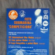 Coleccionismo deportivo: CARTEL COMPETICIONES FOTO SUBMARINA ISLAS MEDAS 1987. Lote 244791465