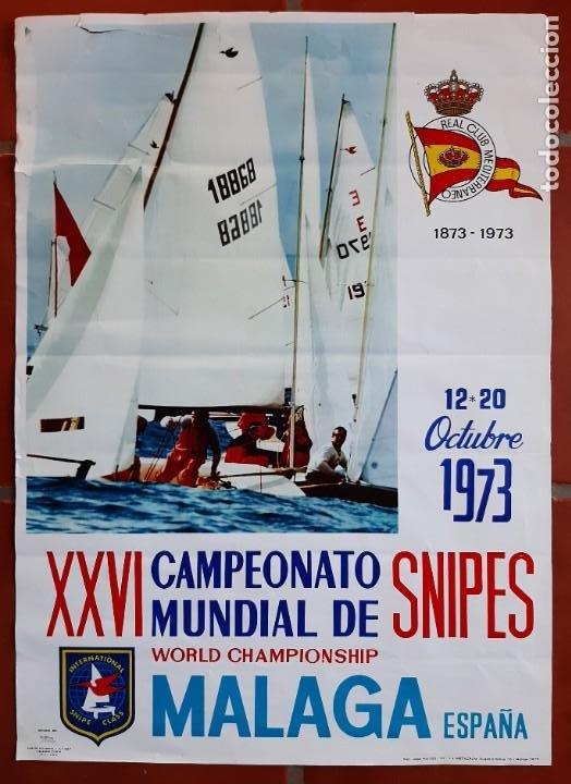 CARTEL POSTER XXVI CAMPEONATO MUNDIAL SNIPES VELA 1973 MALAGA ESPAÑA REAL CLUB MEDITERRANEO (Coleccionismo Deportivo - Carteles otros Deportes)