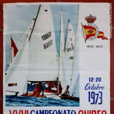 Coleccionismo deportivo: CARTEL POSTER XXVI CAMPEONATO MUNDIAL SNIPES VELA 1973 MALAGA ESPAÑA REAL CLUB MEDITERRANEO. Lote 252764860