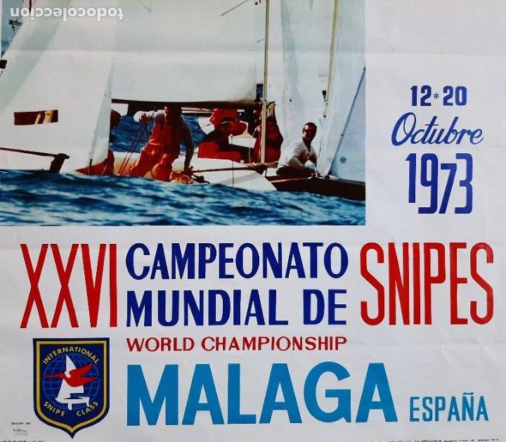 Coleccionismo deportivo: CARTEL POSTER XXVI CAMPEONATO MUNDIAL SNIPES VELA 1973 MALAGA ESPAÑA REAL CLUB MEDITERRANEO - Foto 3 - 252764860