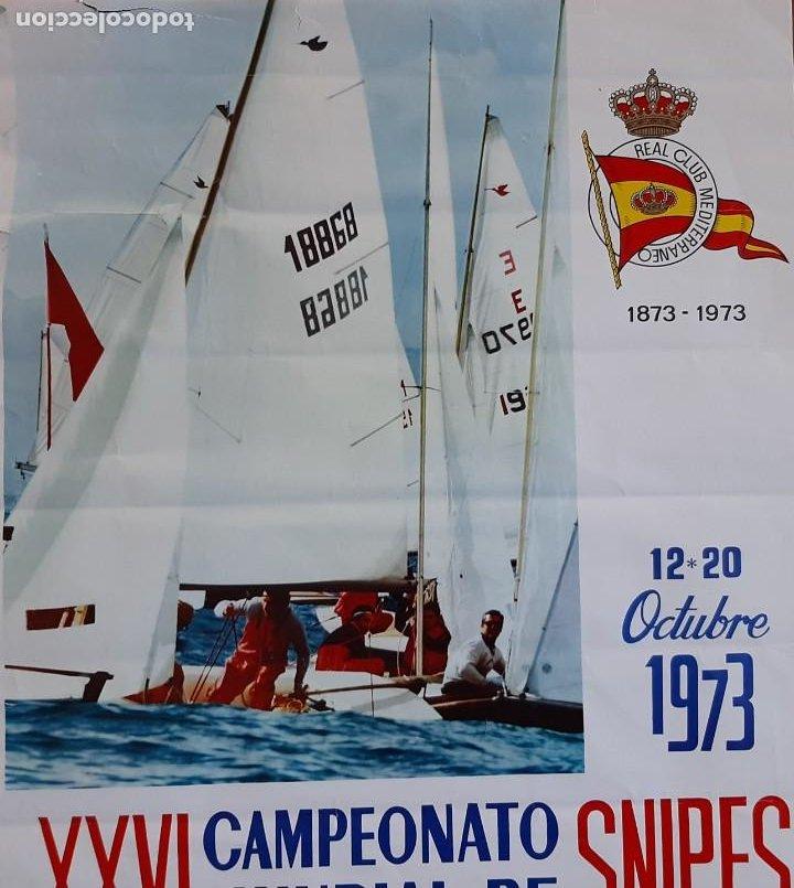 Coleccionismo deportivo: CARTEL POSTER XXVI CAMPEONATO MUNDIAL SNIPES VELA 1973 MALAGA ESPAÑA REAL CLUB MEDITERRANEO - Foto 4 - 252764860