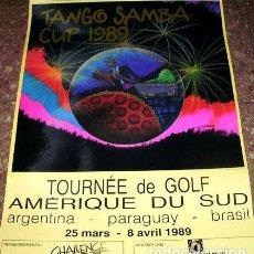 Coleccionismo deportivo: AFICHE TOURNEE GOLF AMERIQUE DU SUD CUP 1989 HILLEBRAND. Lote 255286225