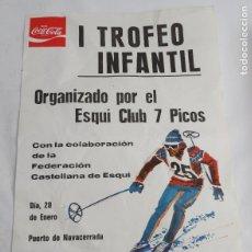 Coleccionismo deportivo: CARTEL DE ESQUI, SKI,I TROFEO INFANTIL, ORGANIZADO POR EL ESQUI CLUB 7 PICOS, CON LA COLABORACION DE. Lote 259786380