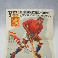 Colecionismo desportivo: CARTEL DE VII CAMPEONATOS DEL MUNDO Y XVII DE EUROPA HOCKEY SOBRE PATINES -MEDIDAS 42X30,5 CM.. Lote 262255805