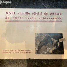 Coleccionismo deportivo: MONTAÑISMO - ANTIGUO CARTEL XVI CURSILLO OFICIAL DE TÉCNICA DE EXPLORACION SUBTERRÁNEA 1966. Lote 262694625