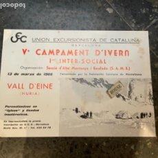 Coleccionismo deportivo: MONTAÑISMO -ANTIGUO CARTEL 1966 UNION EXCURSIONISTA DE CATALUÑA V CAMPAMENT D'IVERN VALL D'EINE NURI. Lote 262696815