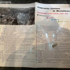 Coleccionismo deportivo: MONTAÑISMO -ANTIGUO CARTEL FEDERACIÓN CATALANA DE MONTAÑISMO ACTIVIDADES PATROCINADAS PARA 1969. Lote 262697990