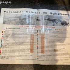Coleccionismo deportivo: MONTAÑISMO -ANTIGUO CARTEL FEDERACIÓN CATALANA DE MONTAÑISMO ACTIVIDADES PATROCINADAS PARA 1966. Lote 262698530