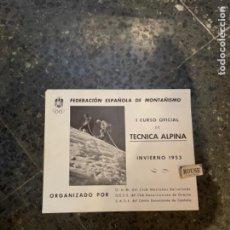 Coleccionismo deportivo: MONTAÑISMO -ANTIGUO CARTEL/PROGRAMA - FEDERACIÓN ESPAÑOLA DE MONTAÑISMO. Lote 262759205