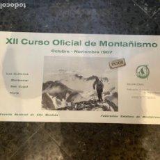 Coleccionismo deportivo: LAS GUILLERIAS . MONTSERAT . SAN CUGAT.NURIA- MONTAÑISMO -XII CURSO OFICIAL DE MONTAÑISMO CARTEL1967. Lote 262761350