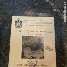 Coleccionismo deportivo: FEDERACIÓN ESPAÑOLA DE MONTAŃISMO.DE ALTA MONTAÑA - III CURSO OFICIAL DE MONTAÑISMO 1956. Lote 262762270