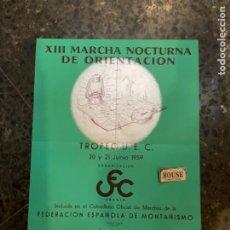 Coleccionismo deportivo: MONTAÑISMO - TROFEU U.E.C. 1959 -ANTIGUO CARTEL - XIII MARCHA NOCTURNA DE ORIENTACIÓN 32X25 CM.. Lote 262763965