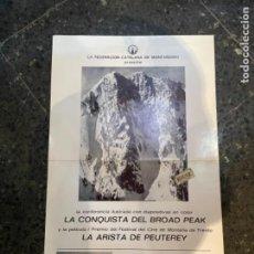Coleccionismo deportivo: MONTAÑISMO - ANTIGUO CARTEL CONFERENCIA PELÍCULA -LA CONQUISTA DEL BROAD PEAK 1968 FEDERACIÓN CATALA. Lote 262769070