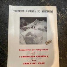 Coleccionismo deportivo: MONTAÑISMO / FOTOGRAFIA - CARTEL F.C.M. EXPOSICION DE FOTOGRAFIAS DE LA I EXPEDICION ESPAÑOLA A LOS. Lote 262914850