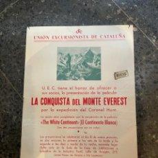 Coleccionismo deportivo: MONTAÑISMO /CINE - ANTIGUO CARTEL 1954 U.E,C. PRESENTACION DE LA PELICULA LA CONQUISTA DEL MONTE EVE. Lote 262915235