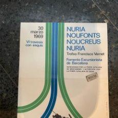 Coleccionismo deportivo: ESQUI - NURIA - NOUFONTS - NOUCREUS - NURIA - TROFEO FRANCISCO VERNET - CARTEL 1969 - VI TRAVESIA. Lote 262924310