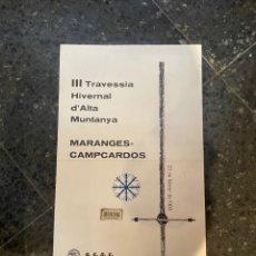 Coleccionismo deportivo: MONTAÑISMO - CARTEL 1969 - III TRAVESSIA HIVERNAL D'ALTA MUNTANYA - MARANGES - CAMPCARDOS - G,E.D.E. Lote 263741025
