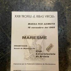 Coleccionismo deportivo: MONTAÑISMO - CARTEL 1969 - XXII TROFEU ''E. RIBAS VIRGILI'' MARESME - MARXA PER AZIMUTS C.E.G.. Lote 263755505