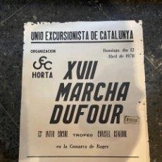 Coleccionismo deportivo: BAGES - EXCURSIONISMO - CARTEL 1970 CEC HORTA UNIO EXCURSIONISTA DE CATALUNYA XVII MARCHA DUFOUR. Lote 263756450