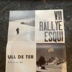 Coleccionismo deportivo: ESQUÍ - ULL DE TER - CARTEL 1965 -VII RALLYE ESQUÍ CEC- 50X39,5 CM.. Lote 263914720