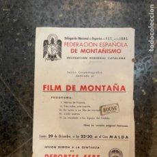 Coleccionismo deportivo: MONTAÑISMO /CINE - CARTEL AÑOS 60 FEDERACIÓN ESPAÑOLA DE MONTAÑISMO DELEGACIÓN DE FET JONS DELEGAC. Lote 263920410