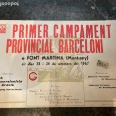 Coleccionismo deportivo: MONTSENY - FONT MARTINA - CARTEL 1967 PRIMER CAMPAMENT PROVINCIAL BARCELONI CCG-48X32 CM.. Lote 263925345