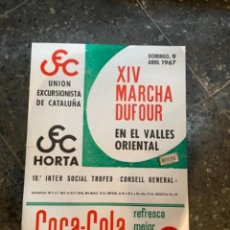 Coleccionismo deportivo: MONTAÑISMO-CARTEL 1967-CEC- XIV MARCHA DUFOUR EN EL VALLES ORIENTAL 44X32 CM.. Lote 263934275