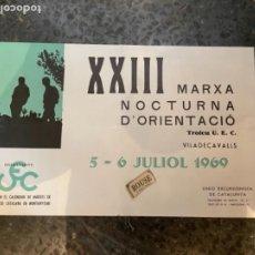 Coleccionismo deportivo: MONTAÑISMO -CARTEL 1969 -XXIII MARXA NOCTURNA D'ORIENTACIÓ -VILADECAVALLS TROFEU UEC. Lote 264027020