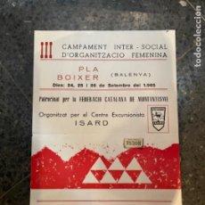 Coleccionismo deportivo: BALENYA (PLA BOIXER) MONTAÑISMO II CAMPAMENTO INTER-SOCIAL D'ORGANITZACIO FEMENINA 1965 ORG. CENTRE. Lote 264031070