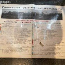 Coleccionismo deportivo: MONTAÑISMO - CARTEL 1967 FEDERACIÓN CATALANA DE MONTAÑISMO ACTIVIDADES. Lote 264031695