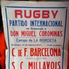Coleccionismo deportivo: RUGBY PARTIDO INTERNACIONAL C.DE F.BARCELONA Y S.C.MILLAVOIS 27-2-1955. Lote 266533768