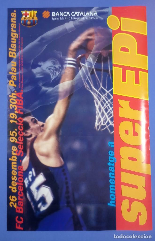 CARTEL BALONCESTO - HOMENAJE SUPER EPI - F.C. BARCELONA - SELECCION FIBA (Coleccionismo Deportivo - Carteles otros Deportes)