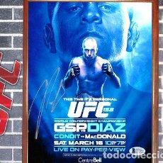 Coleccionismo deportivo: UFC NICK DIAZ POSTER FIRMADO EN CUADRO PARA COLGAR. Lote 268096619