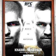 Coleccionismo deportivo: UFC 229 KHABIB VS MCGREGOR POSTER EN CUADRO PARA COLGAR. Lote 268097034