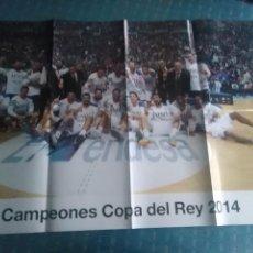 Coleccionismo deportivo: PÓSTER REAL MADRID CAMPEONES DE COPA DEL REY 2014 BALONCESTO. Lote 275654453