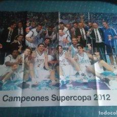Coleccionismo deportivo: PÓSTER REAL MADRID CAMPEONES DE SUPERCOPA 2012. Lote 275655733