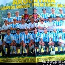 Coleccionismo deportivo: POSTER ARGENTINA SUB 20 CAMPEON MUNDIAL 1995 COL EL GRAFICO. Lote 278910673