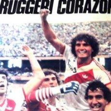 Coleccionismo deportivo: POSTER RUGGERI CORAZON RIVER 1 BOCA 0 EN 1985. Lote 278914703